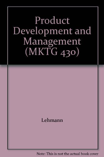 Product Development and Management (MKTG 430): Lehmann, Winer, Crawford, Di Benedetto