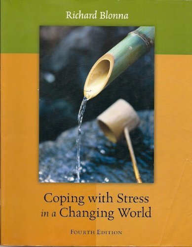 9780073315249: Coping with Stress in a Changing World, 4th edition, University of Michigan-Flint