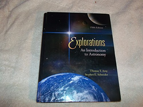9780073315980: Explorations: An Introduction to Astronomy