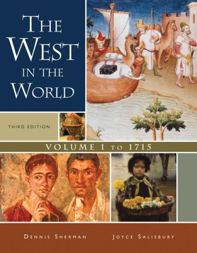 9780073316697: The West in the World,  Volume I: To 1715
