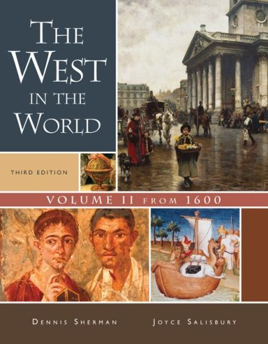9780073316703: The West in the World, Volume II: From 1600