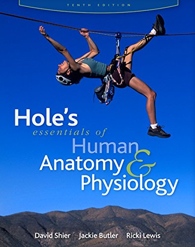 9780073317502: Hole's Essentials of Human Anatomy & Physiology (Reinforced NASTA Binding for Secondary Market) (AP HOLE'S ESSENTIALS OF HUMAN ANATOMY & PHYSIOLOGY)