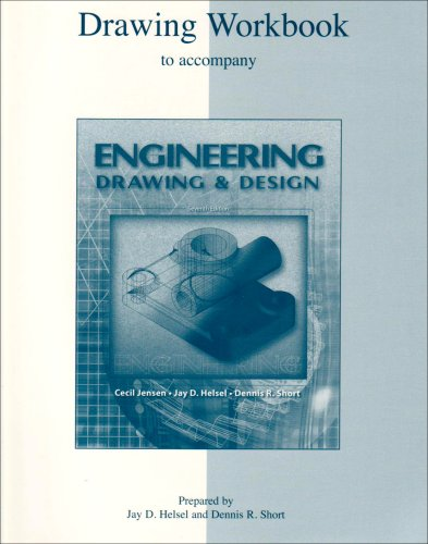 Engineering Drawing and Design: Jay D. Helsel,