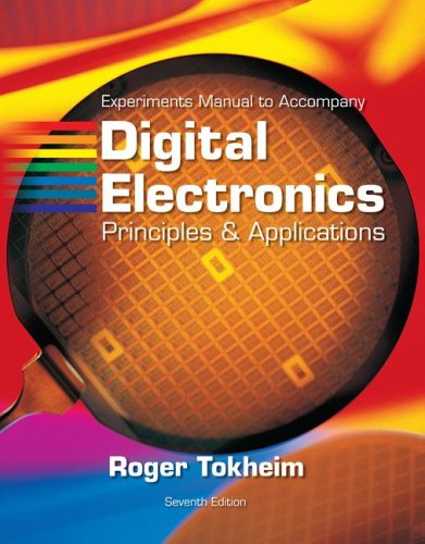 9780073319957: Digital Electronics Experiments Manual: Principles & Applications [With CDROM]
