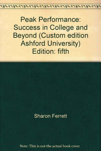9780073322063: Peak Performance: Success in College and Beyond (Custom edition Ashford University) Edition: fifth
