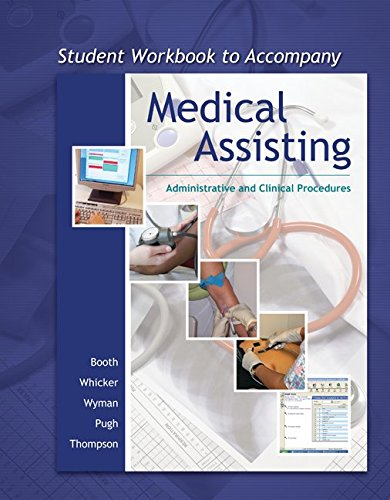 9780073324104: Student Workbook to Accompany Medical Assisting: Adminstrative and Clinical Procedures