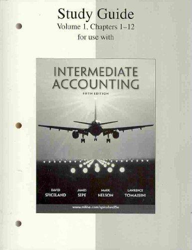 Study Guide Volume 1 to accompany Intermediate: J. David Spiceland,