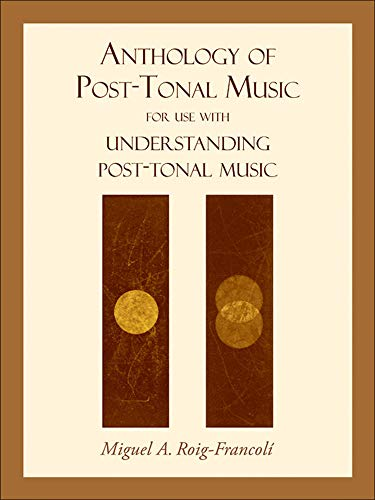 9780073325026: Anthology of Post-Tonal Music