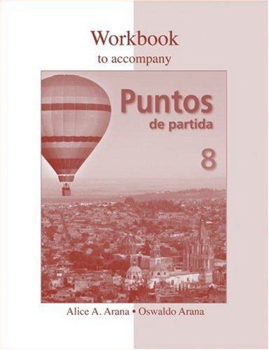 9780073325583: Workbook to accompany Puntos de partida: An Invitation to Spanish