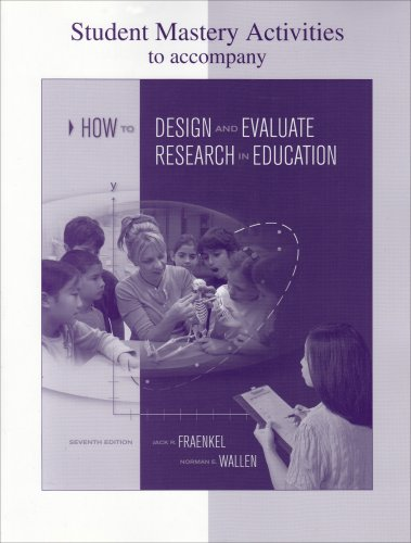 9780073326559: Student Mastery Activities Book for Use with How to Design and Evaluate Research in Education