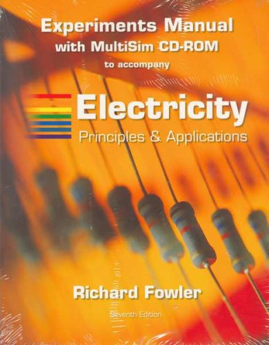 9780073327549: Experiments Manual t/a Electricity: Principles and Applications w/MultiSim CD