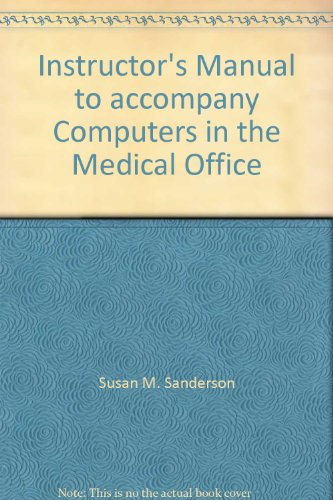 9780073327860: Instructor's Manual to accompany Computers in the Medical Office