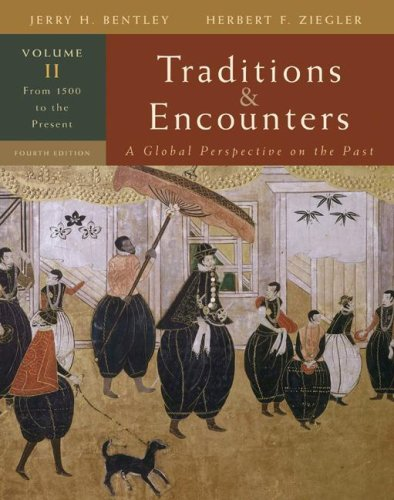 9780073330631: Traditions & Encounters, Volume 2 From 1500 to the Present.