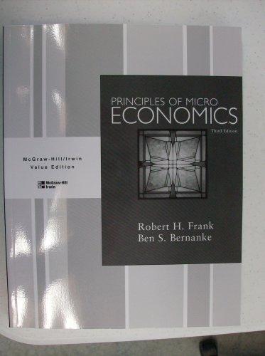 Principles of economics by frank robert h bernanke ben s bernanke principles of micro economics value edition ben s bernanke fandeluxe Image collections
