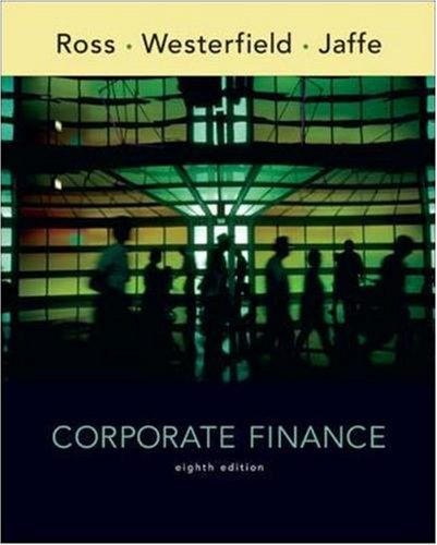 Corporate Finance, 8th Edition: Ross, Stephen; Westerfield,