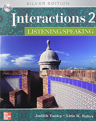 Interactions Level 2 Listening/Speaking Student Book: Tanka, Judith; Baker,