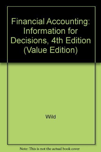 9780073337685: Financial Accounting: Information for Decisions, 4th Edition (Value Edition)