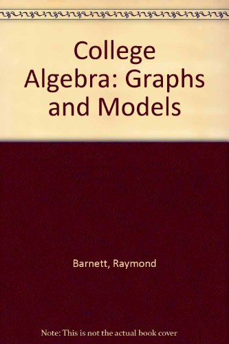 9780073341866: College Algebra: Graphs and Models