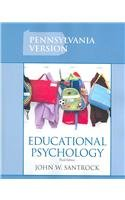 Educational Psychology: Pennsylvania Edition: John W. Santrock