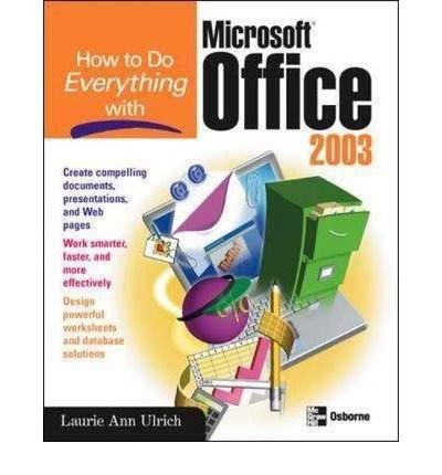 9780073342542: How to Do Everything with Microsoft Office 2003