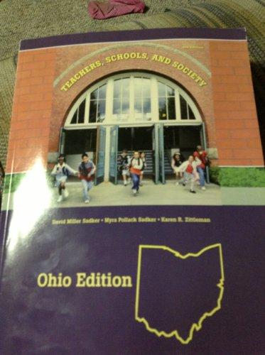 Teachers, Schools and Society OHIO VERSION (Teachers , Schools, and Society OHIO VERSION, 8th 2008)...