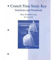 9780073345123: Crunch Time Study Key: Solutions and Notebook for Applied Statistics in Business and Economics