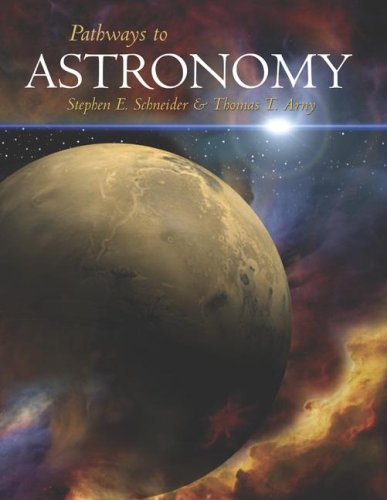 Pathways to Astronomy with Starry Night Pro DVD, version 5.0: Schneider,Steven; Arny,Thomas