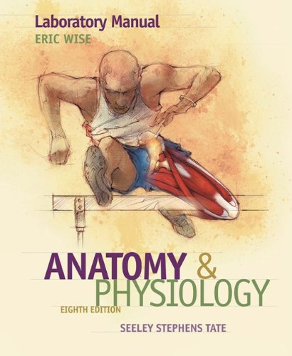 9780073347257: Laboratory Manual to accompany Seeley's Anatomy and Physiology