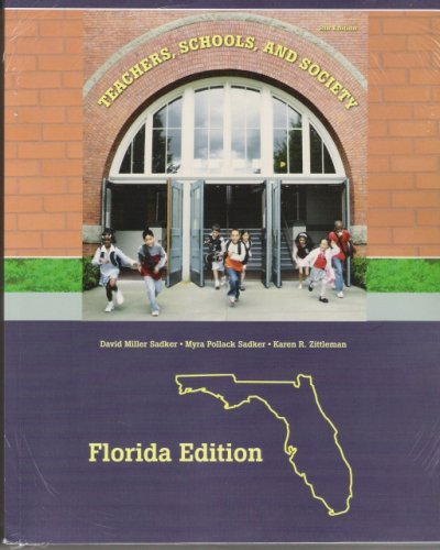 9780073348018: Teachers, Schools and Society FLORIDA VERSION (Teachers , Schools, and Society FLORIDA VERSION, 8th 2008)