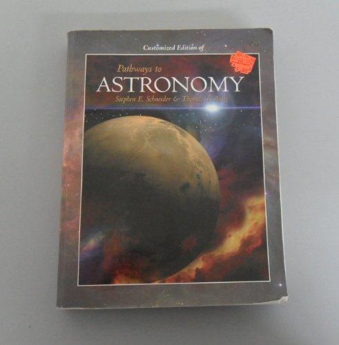 9780073348100: Pathways to Astronomy, Customizes Edition