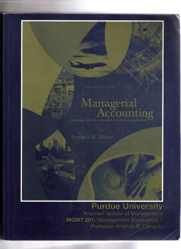 9780073350332: Managerial Accounting (Creating Value in a Dynamic Business Environment)