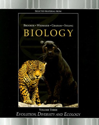 Biology: Brooker Volume 3, Evolution, Diversity and: Robert J. Brooker,