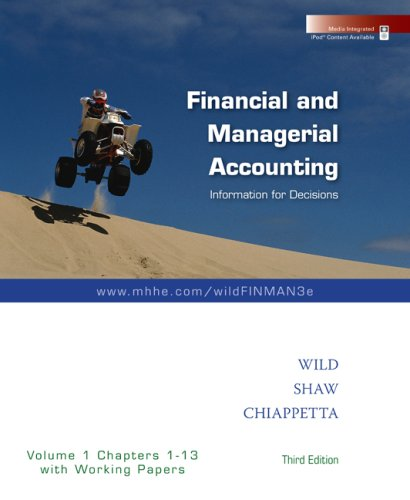 9780073360560: Financial and Managerial Accounting Vol. 1 (Ch. 1-13) softcover with Working Papers