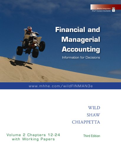 9780073360577: Financial and Managerial Accounting Vol. 2 (Ch. 12-24) softcover with Working Papers