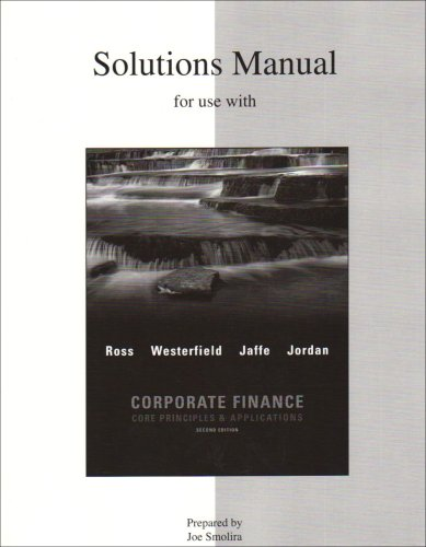 9780073363356: Solutions Manual for use with Corporate Finance: Core Principles and Applications