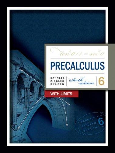 9780073365800: Precalculus with Limits (Barnett, Ziegler, and Byleen's Precalculus)