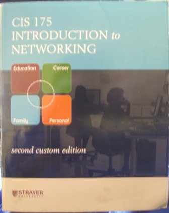 9780073366708: CIS 175 Introduction to Networking for Strayer University (Taken from: Data Communications and Networking)