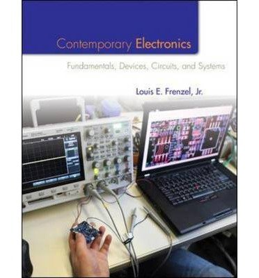 9780073369068: Contemporary Electronics: Fundamentals, Devices, Circuits and Systems + MultiSim Student Version 12.0