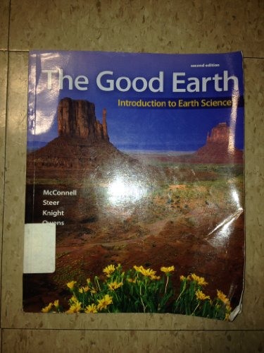 9780073369365: The Good Earth: Introduction to Earth Science