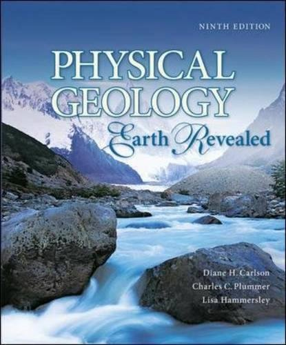 Physical Geology Earth Revealed 9th Ed: Carlson, Diane, Plummer,