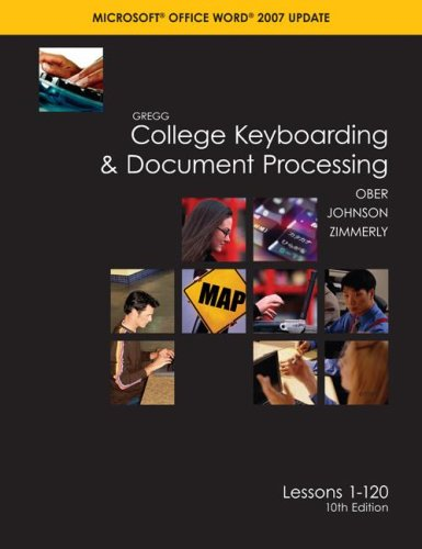 9780073372174: Gregg College Keyboarding & Document Processing (GDP); Microsoft Word 2007 Update, Lessons 1-120, main text