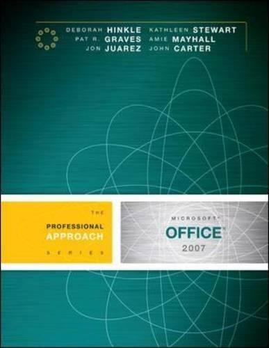 Microsoft Office 2007: A Professional Approach: Deborah Hinkle, Kathleen