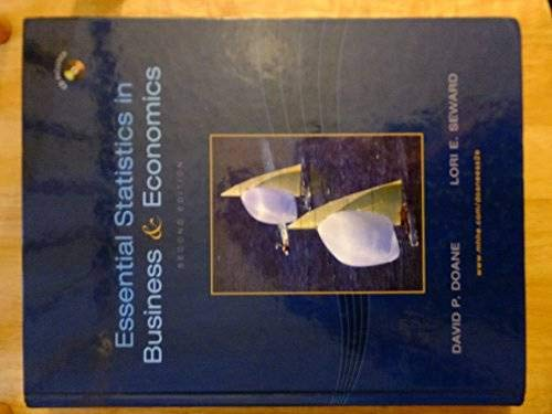 Essential Statistics in Business and Economics: Doane, David, Seward,