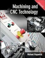 9780073373744: Machining and Cnc Technology Update Edition, Student Text