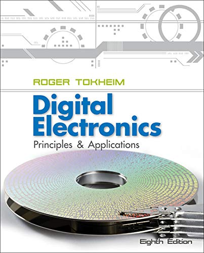 9780073373775: Digital Electronics: Principles and Applications (Engineering Technologies & the Trades)