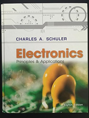 9780073373799: Electronics: Principles and Applications (Basic Skills in Electricity & Electronics)