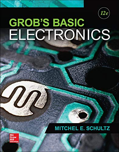 9780073373874: Grob's Basic Electronics (Engineering Technologies & the Trades)