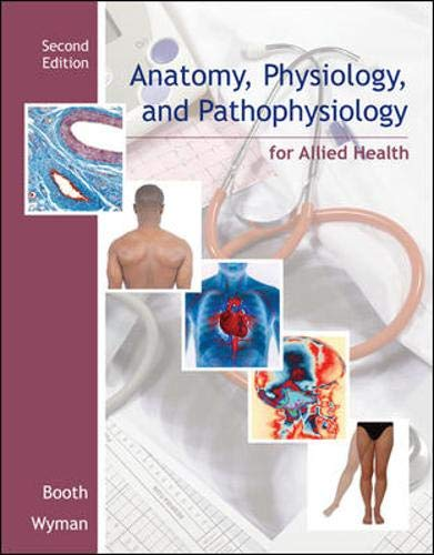 9780073373959: Anatomy, Physiology, and Pathophysiology for Allied Health