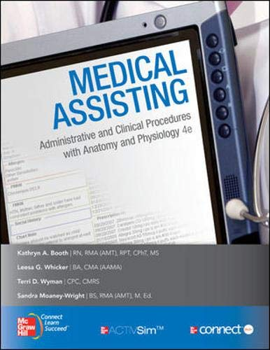 9780073374543: Medical Assisting: Administrative and Clinical Procedures with Anatomy & Physiology