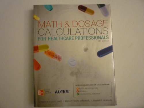 Math and Dosage Calculations for Healthcare Professionals: Booth
